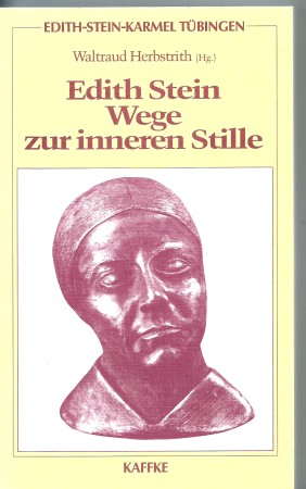 First image with 'Edith Stein Wege zur inneren Stille'